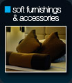 soft furnishings and accessories